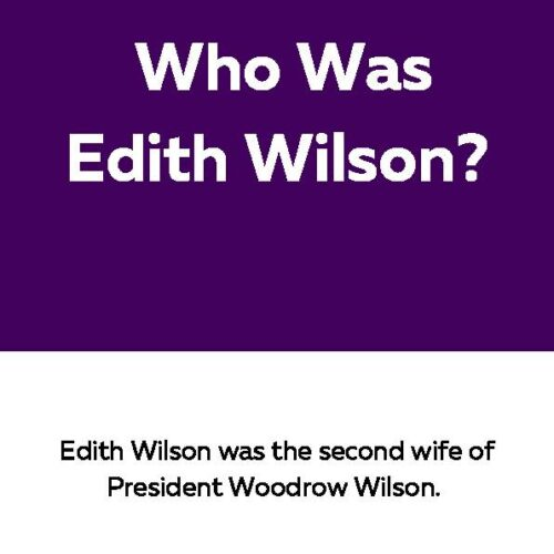 Edith Wilson, Reading Passage