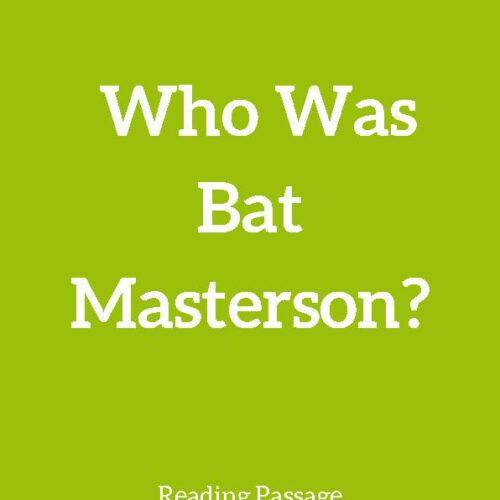 Bat Masterson, Reading Passage