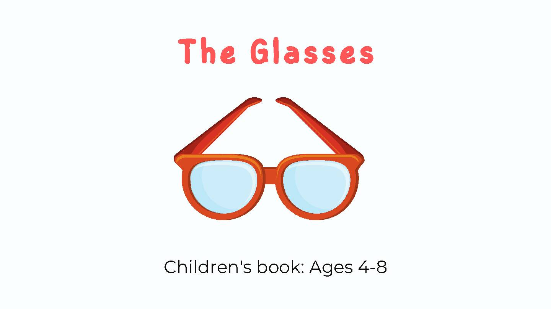 The Glasses (Short Story)