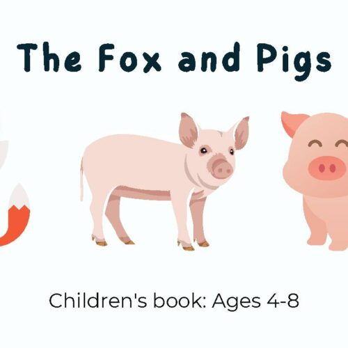 The Fox and Pigs (Short Story)