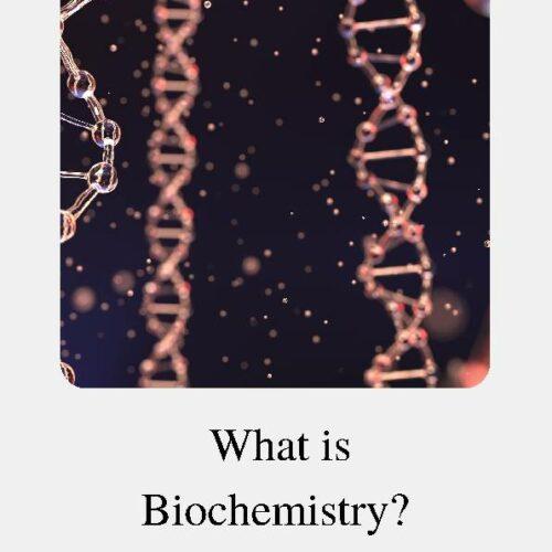 Biochemistry, Reading Passage