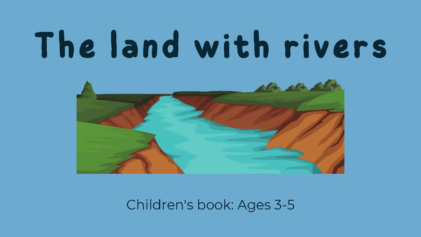 The Land With Rivers (Short Story)