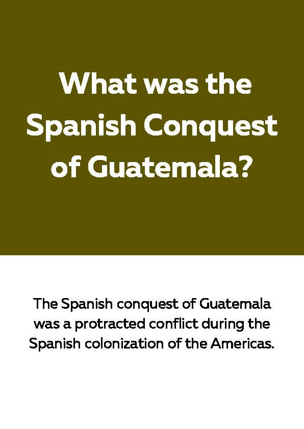Spanish Conquest of Guatemala, Reading Passage