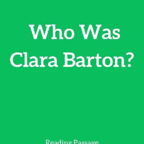 Clara Barton, Reading Passage