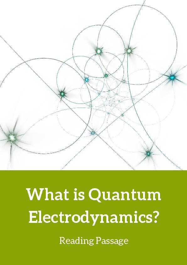 Quantum Electrodynamics, Reading Passage