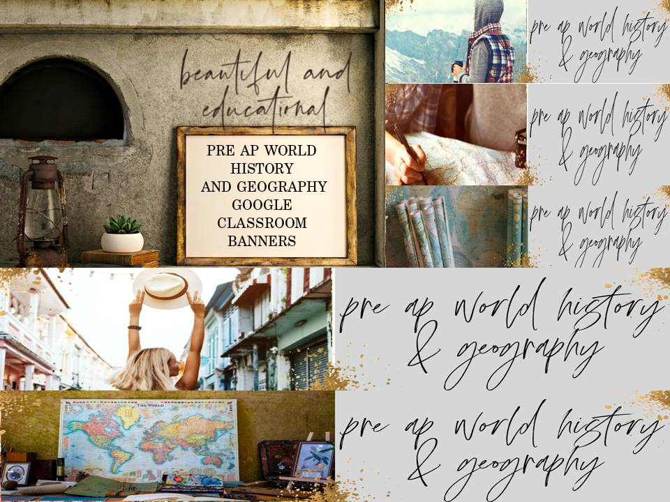 PREAP WORLD HISTORY and Geography Google Classroom Banners // Teacher Resources // Google Classroom Banners // Virtual Learning