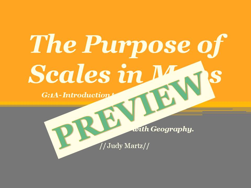 G1A: Pre-AP World History and Geography- The Purpose of Scales in Maps (G1A)