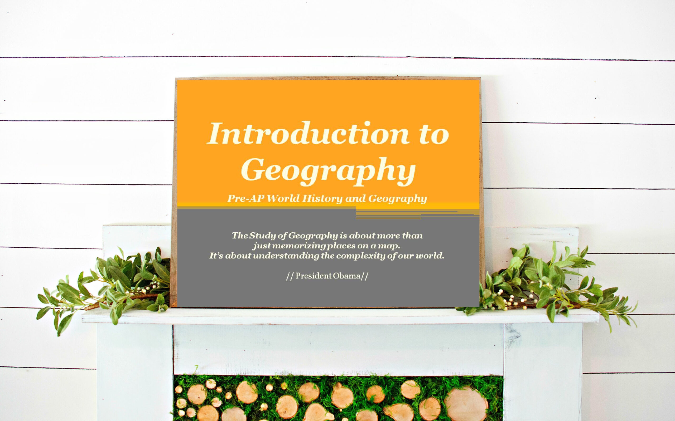 G1:Pre-AP World History& Geography:Introduction to Principles of Geography (G1)