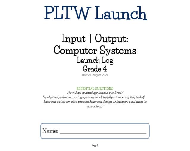 PLTW Input & Output: Computer Systems Launch Log