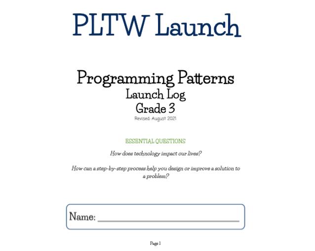 PLTW Programming Patterns Launch Log