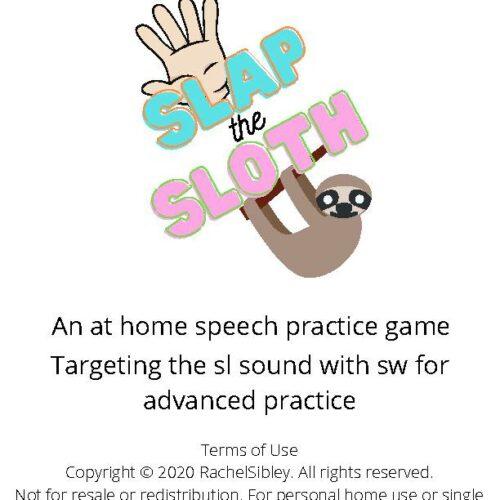 Slap the Sloth sl- Practice