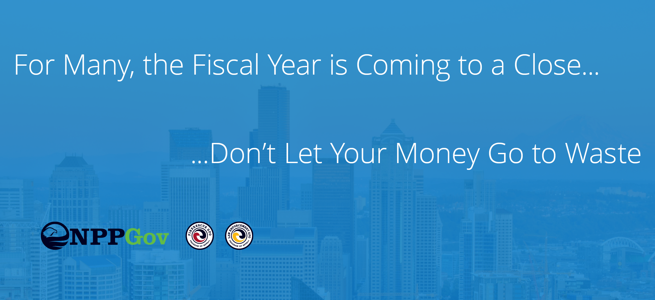 The Fiscal Year is Coming to an End and NPPGov Can Help