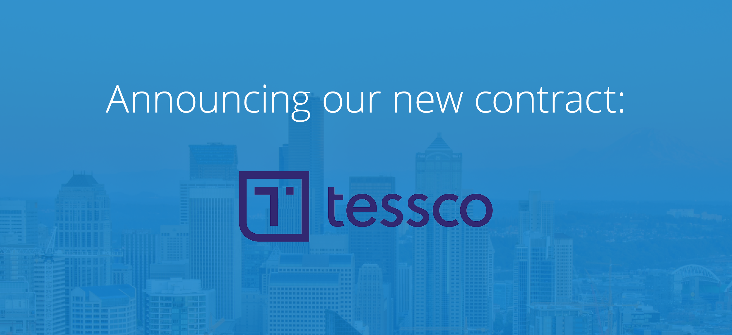 Announcing Tessco Incorporated: Our Newest Contract