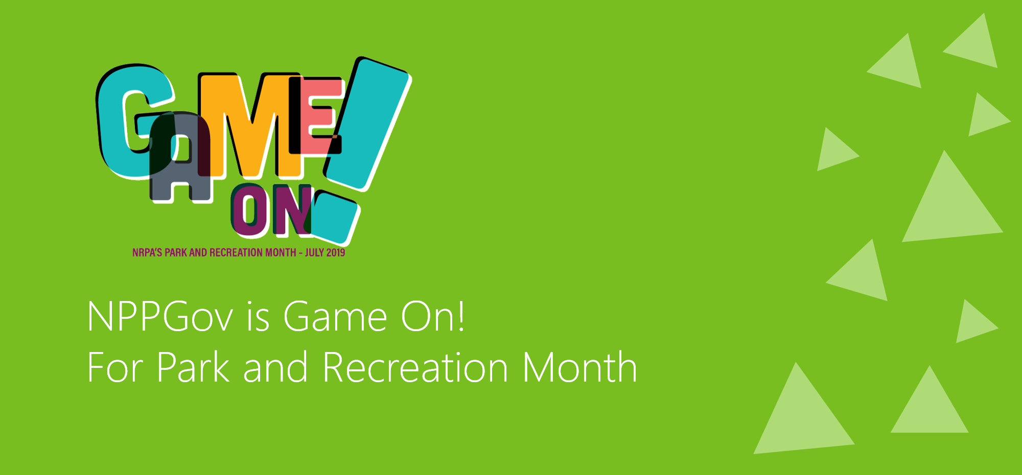 NPPGov is Game On! for Park and Recreation Month