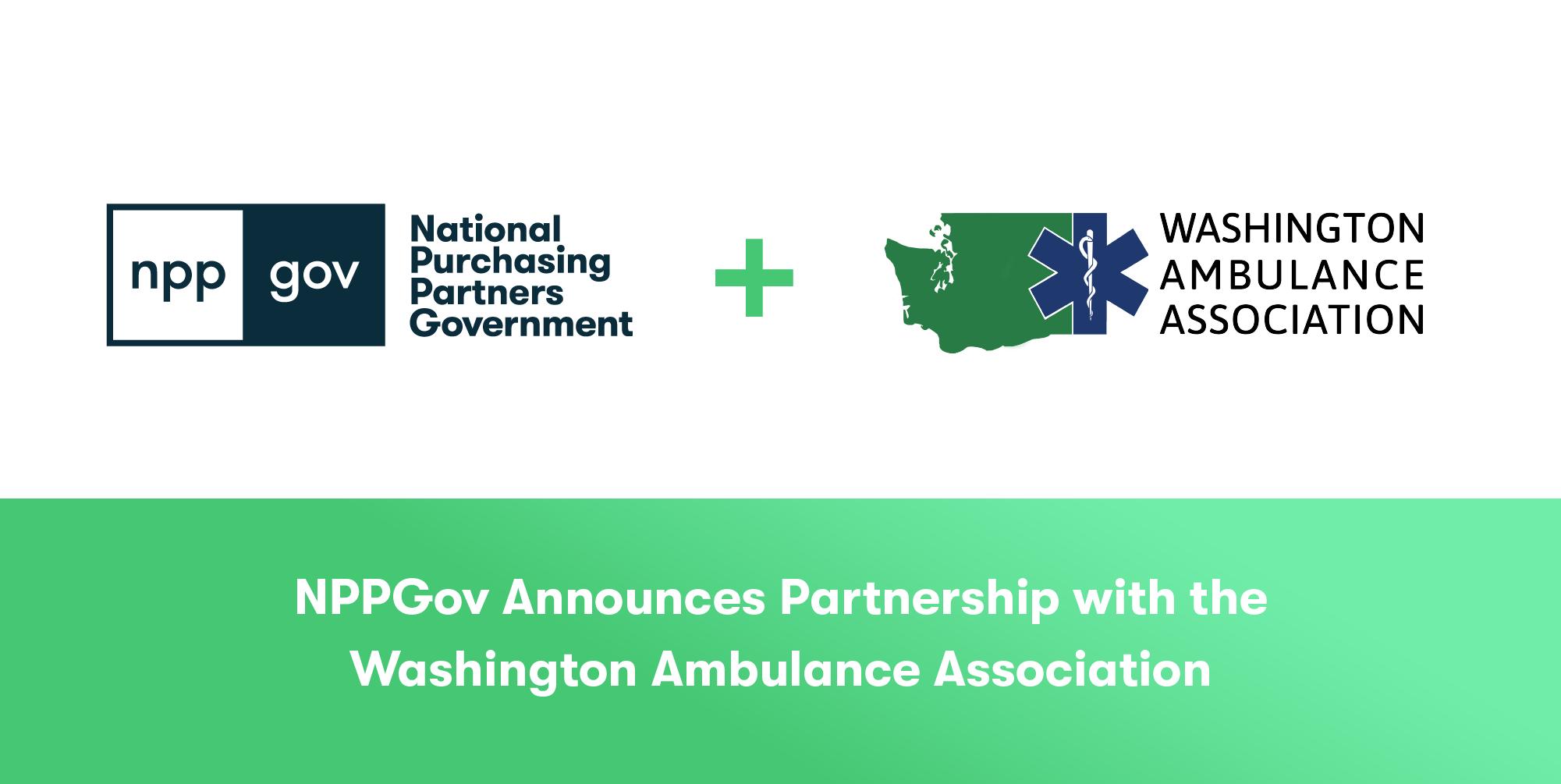 NPPGov Public Safety GPO Partners With The Washington Ambulance Association
