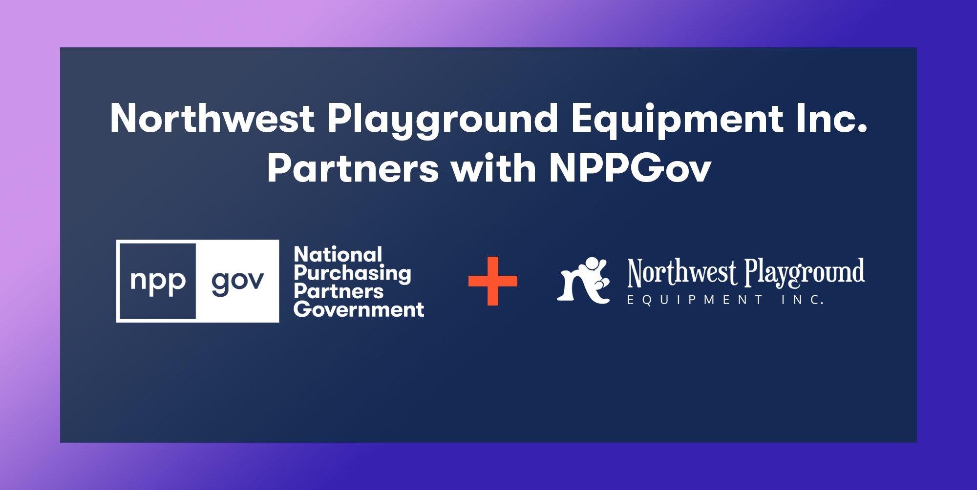 Northwest Playground Equipment Partners with NPPGov