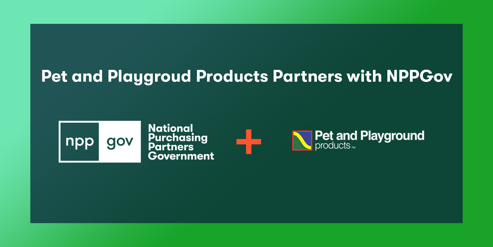 Pet and Playground Partners with NPPGov