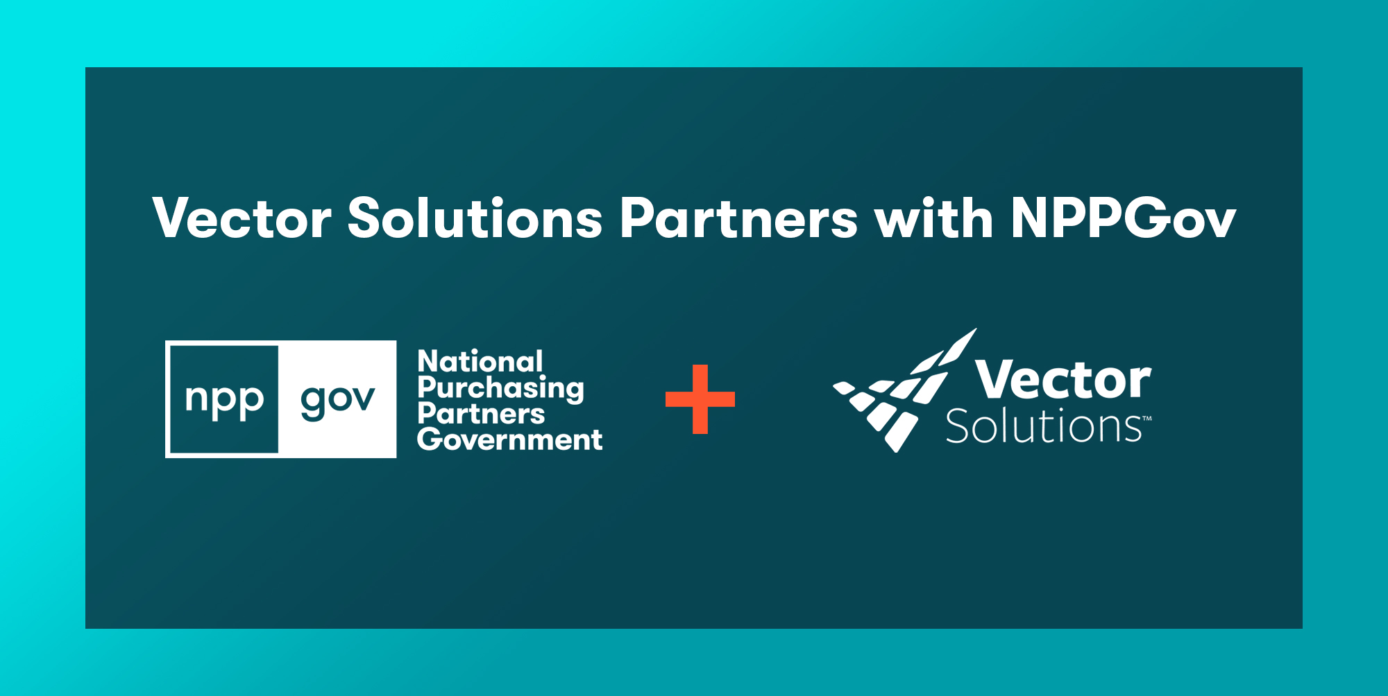 Vector Solutions Partners with NPPGov