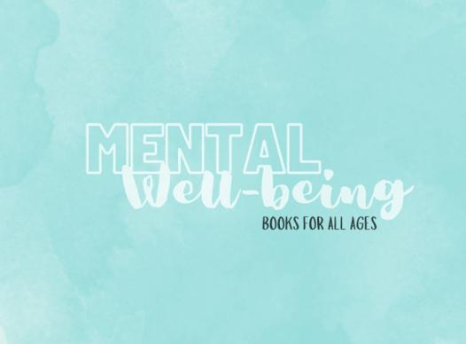 soft teal watercolor background with text 'Mental Well-Being Booklist for all ages'