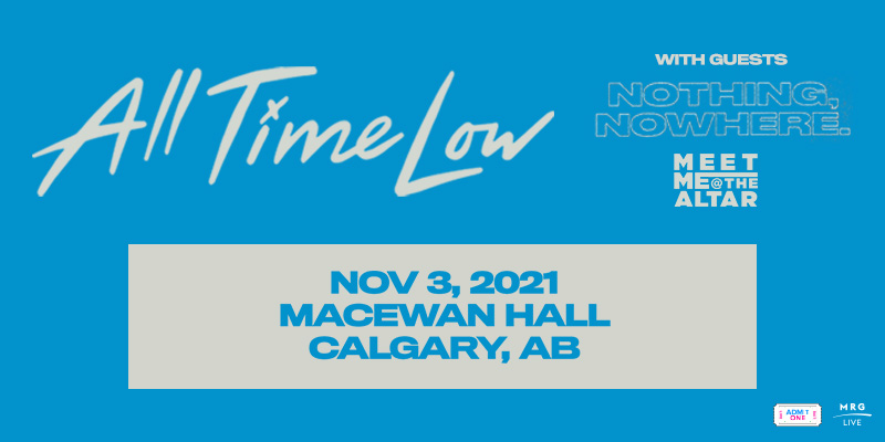 MRG Live Presents: All Time Low