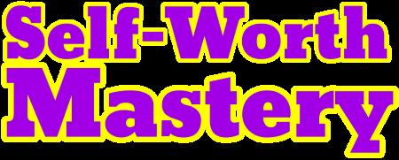 Self-Worth Mastery
