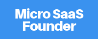 Micro SaaS Founder