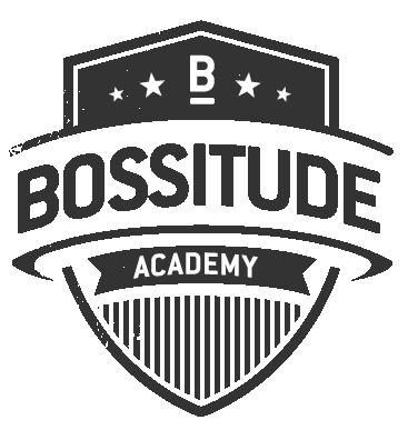 Bossitude Academy
