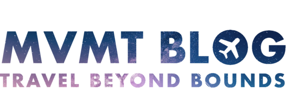 MVMT Blog - Travel Beyond Bounds