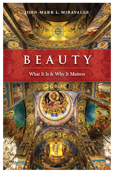 miravalle beautycover This is an installment in our series on the evangelizing power of beauty. In this series, we are looking at how beauty can bring us to God, convey a sense of the sacred, point us toward the Truth, and even help us know how to be good. Through essays and interviews, this series will examine how the beautiful can lead us to the true and the good.