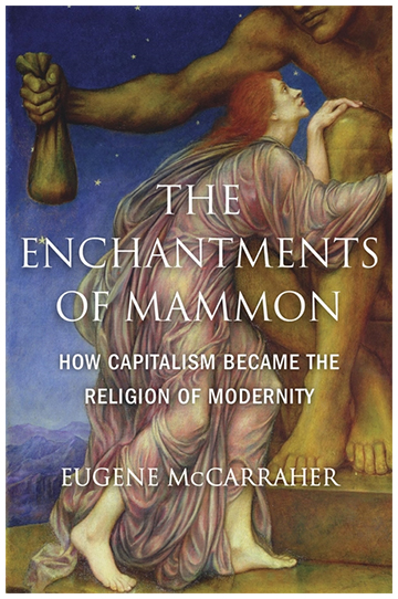 echantmentsofmammon cover History is not fate but it is logical, even when the human actors do not themselves behave logically on occasion, or even much of the time. Intellectual historians, whose business is identifying and tracing the development and evolution of ideas, are always at professional risk of forgetting this fact.