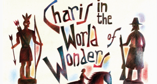 Screen Shot 2020 11 09 at 2.32.21 PM Charis in the World of Wonders is the novel of the year—and the odds are that you've never heard of it. Or, if you have, you've not yet read it.
