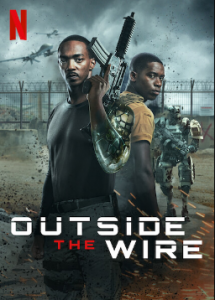 Outside the wire Distribution Service: NetflixMPAA Rating: RUSCCB Rating: NRReel Rating: 3 out of 5 reels