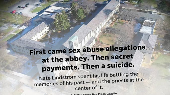 GBPress Gazette MADISON, Wisconsin — A 45-year-old man's 2020 suicide decades after he was allegedly sexually molested by three Norbertine priests is at least part of the impetus for a forthcoming Wisconsin attorney general's investigation of sexual abuse by Catholic clergy.