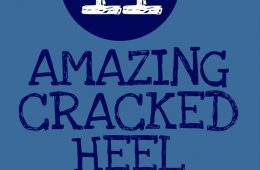 11 Amazing Cracked Heel Remedies