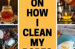 9 SIMPLE WAYS ON HOW I CLEAN MY PORES
