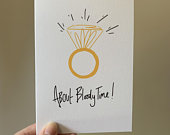 About bloody time! Wedding/Engagement card A6 recycled card