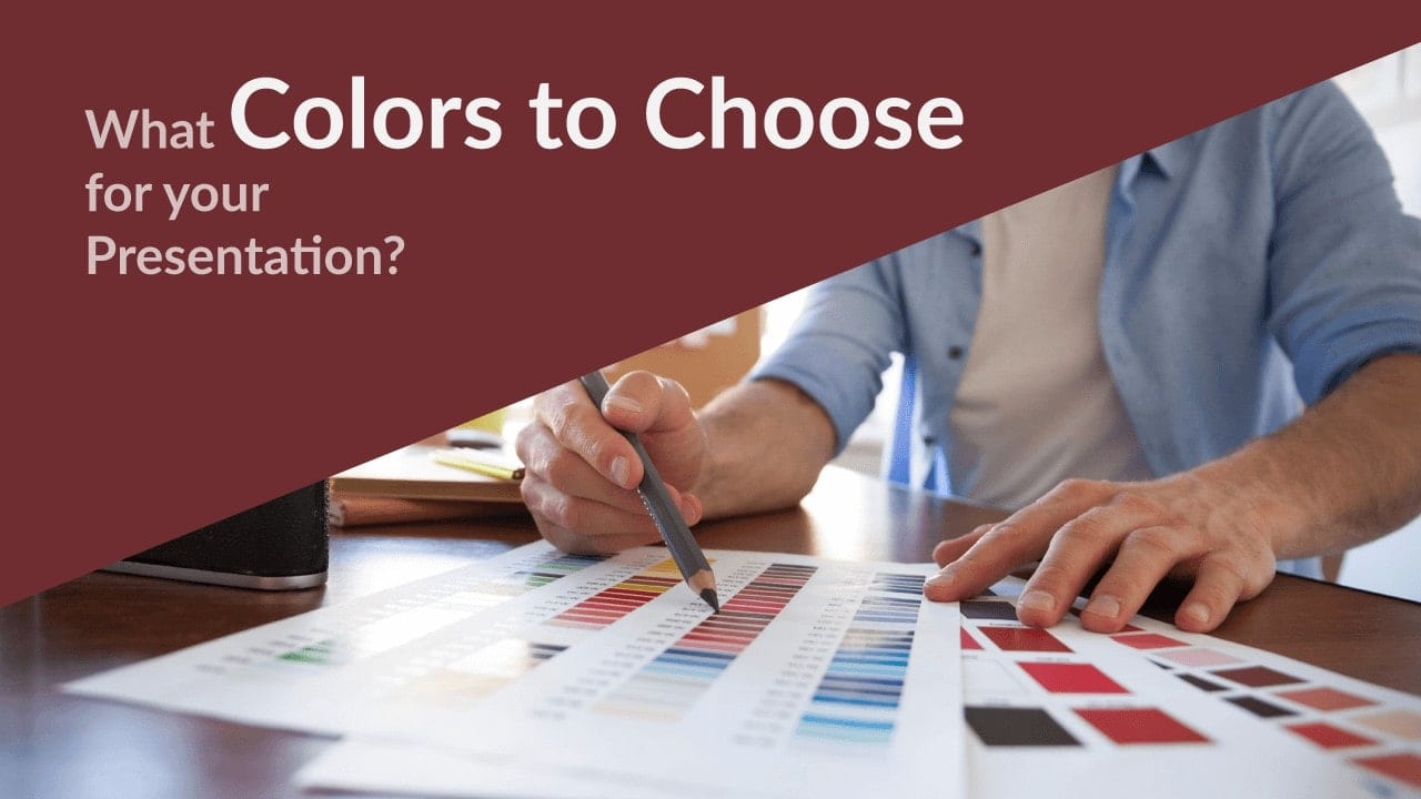 What Colors To Choose For Your Presentation?