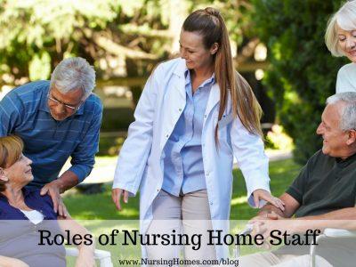 Roles of Nursing Home Staff