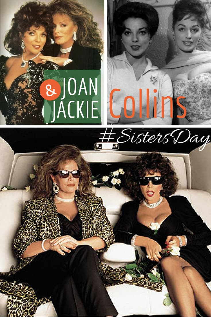 Jackie and Joan Collins Sisters