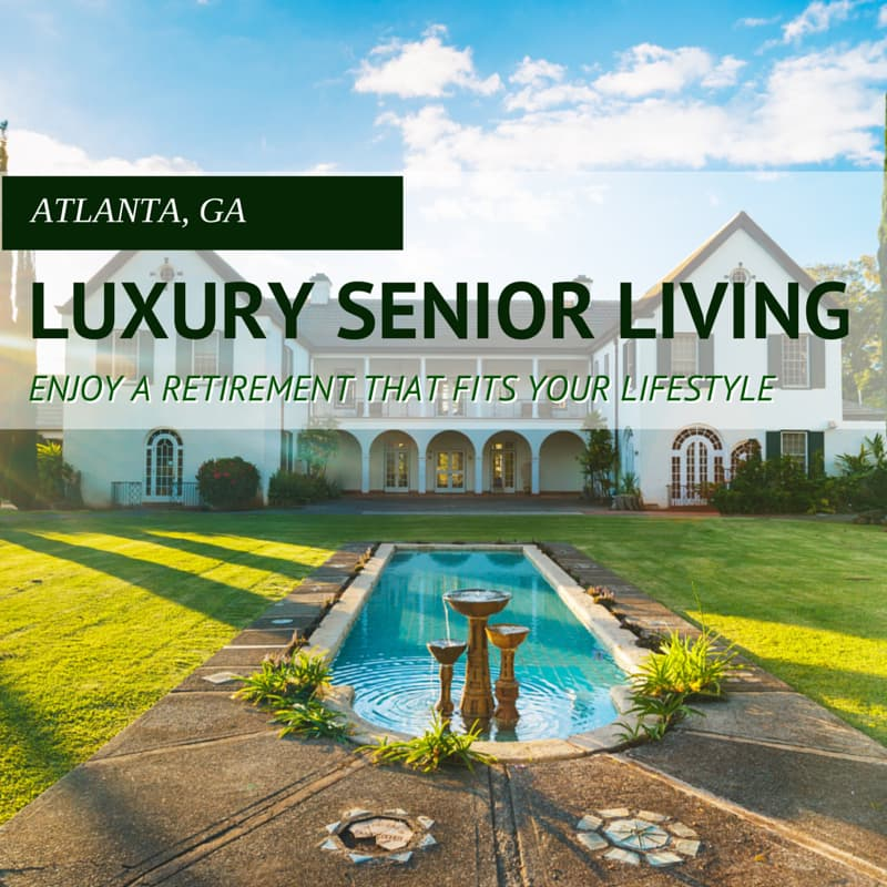 Luxury Retirement Homes in Atlanta
