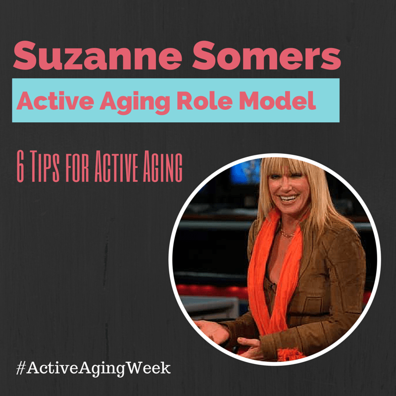 Suzanne Somers Active Aging Role Model