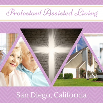 Protestant Assisted Living in San Diego