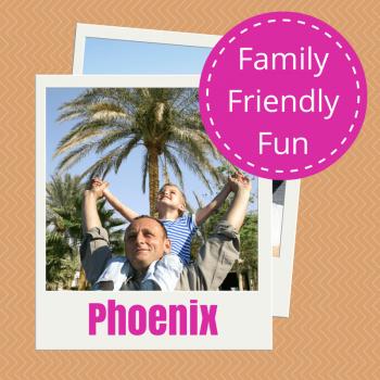 Family Friendly Activities in Phoenix