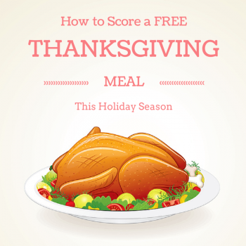 How to Score a Free Thanksgiving Meal this Holiday Season