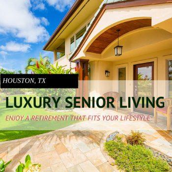 Luxury Retirement Homes in Houston