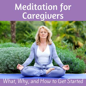 Meditation for Caregivers