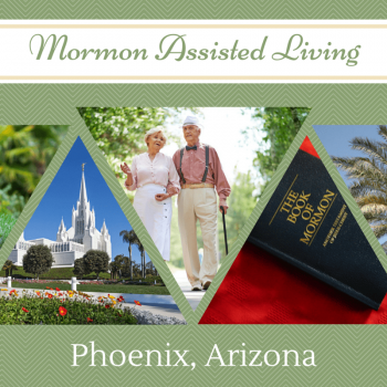 Mormon/LDS Senior Living in Phoenix
