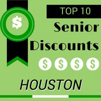 Senior Discounts in Houston