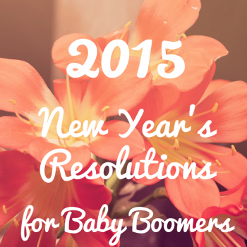 2015 New Year's Resolutions for Baby Boomers