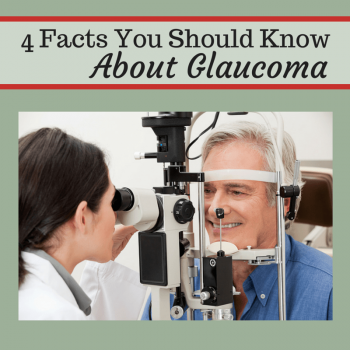 4 Glaucoma Facts You Should Know